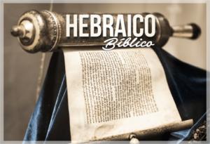Como Aprender Hebraico Bíblico + 10 Palavras em Hebraico [GRÁTIS]