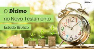 16 Versículos Sobre Dízimo no Novo Testamento