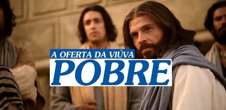 A Oferta da Viúva Pobre, reflexão bíblica